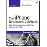 The iPhone Developer's Cookbook: Building Applications with the iPhone 3.0 SDK (2nd Edition) ~ Erica Sadun