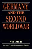 img - for Germany and the Second World War: Volume II: Germany's Initial Conquests in Europe book / textbook / text book