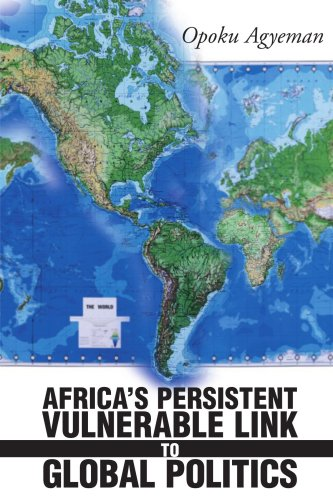 Africa's Persistent Vulnerable Link to Global Politics