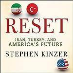 Reset: Iran, Turkey, and America's Future | Stephen Kinzer