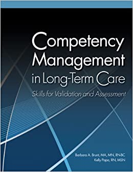 Competency Management in Long-Term Care: Skills for Validation and Assessment: 9781601466334 ...