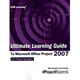 Ultimate Learning Guide to Microsoft Office Project 2007