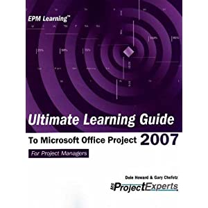 VBA Programming for Microsoft Office Project Versions 98 through 2007 (Epm Learning) Rod Gill and Gary L Chefetz and Dale A. Howard