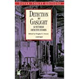 Detection by Gaslight: 14 Victorian Detective Stories (Dover Thrift Editions) ~ Rudyard Kipling