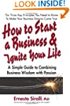 How to Start a Business & Ignite Your...