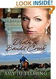 DEATH AT BANDIT CREEK (Bandit Creek Sweet)