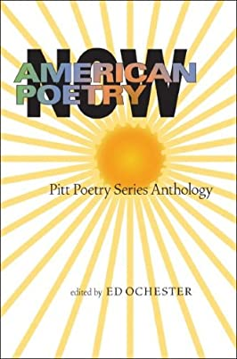 American Poetry Now: Pitt Poetry Series Anthology (Pitt Poetry Series)