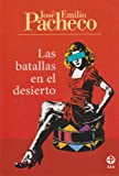 img - for Las batallas en el desierto (Spanish Edition) book / textbook / text book