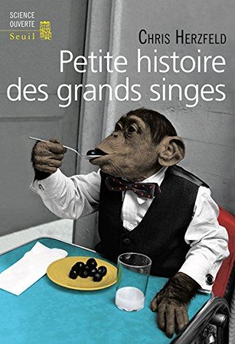 Petite histoire des grands singes