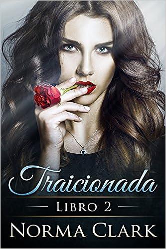 Trilogía, Traicionada - Norma Clark (Rom) 51kC%2BeZaL3L._SX331_BO1,204,203,200_