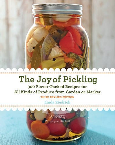 The Joy of Pickling, 3rd Edition: 300 Flavor-Packed Recipes for All Kinds of Produce from Garden or Market (Cookbooks Pickling compare prices)