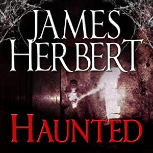 Haunted: David Ash Series, Book 1 | [James Herbert]