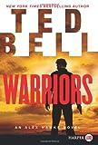 Warriors LP: An Alex Hawke Novel (0062298631) by Bell, Ted