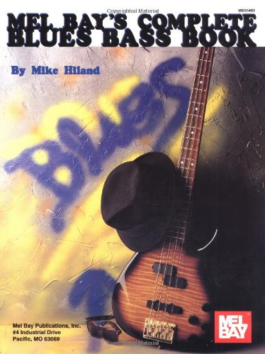 Mel Bay'S Complete Blues Bass Book