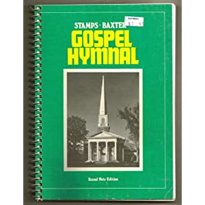 Stamps Baxter Gospel Hymnal [Round Note Edition]