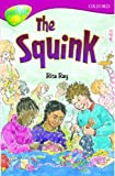 Oxford Reading Tree: Stage 10: TreeTops Stories: The Squink (Treetops Fiction)
