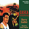 Casca the African Mercenary: Casca Series #12 (       UNABRIDGED) by Barry Sadler Narrated by Gene Engene