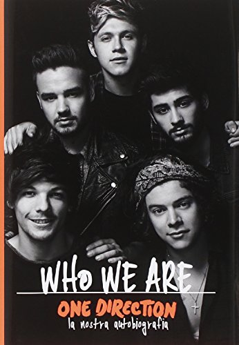 One Direction. Who we are, la nostra autobiografia