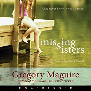 Missing Sisters | [Gregory Maguire]