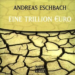 Eine Trillion Euro Audiobook