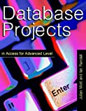 img - for Database Projects for Advanced Level book / textbook / text book