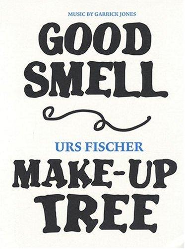 Urs Fischer: Good Smell Make-Up Tree