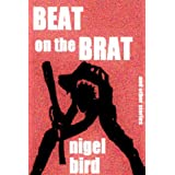 Beat On The Brat (and other stories) (Killer Kindle)by nigel bird