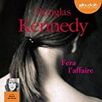 Fera l'affaire | Douglas Kennedy