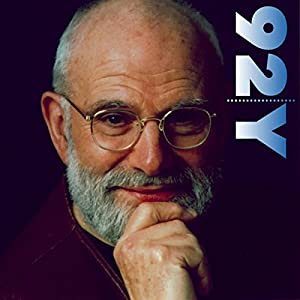 Dr. Oliver Sacks on Music and the Mind Rede von Oliver Sacks Gesprochen von: Robert Krulwich