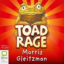 Toad Rage Audiobook by Morris Gleitzman Narrated by Morris Gleitzman