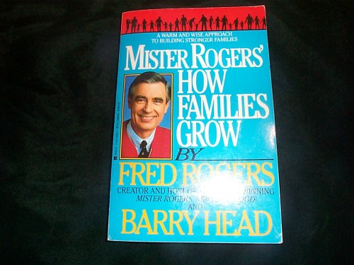 Mister Rogers' How Families Grow (Mister Rogers Parenting Book compare prices)