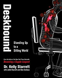 Book Cover: Deskbound: Sitting is the New Smoking