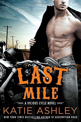 Last Mile (A Vicious Cycle Novel)