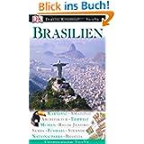 Vis-à-vis: Brasilien - Karneval, Amazonas, Architektur, Tierwelt, Museen, Rio de Janeiro, Samba, Fussball, Strände...