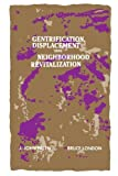 img - for Gentrification, Displacement, and Neighborhood Revitalization (Suny Series in Urban Public Policy) by J. John Palen (1985-06-30) book / textbook / text book