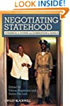 Negotiating Statehood: Dynamics of Po...