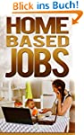 Home Based Jobs (Job Search Book 7) (...