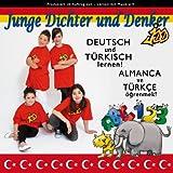 """Deutsch und T�rkisch lernen - Almanca ve T�rkce �grenmek!von """"Junge Dichter und Denker"""""""