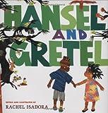 Hansel and Gretel (039925028X) by Isadora, Rachel