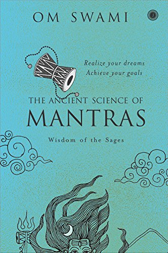 The Ancient Science of Mantras : Wisdom of the Sages price comparison at Flipkart, Amazon, Crossword, Uread, Bookadda, Landmark, Homeshop18