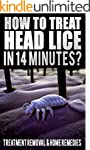 How To Treat Head Lice In 14 Minutes:...