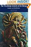 The Ten Divine Articles of Sri Durga: Insights and Meditations