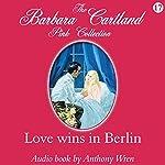 Love Wins in Berlin | Barbara Cartland