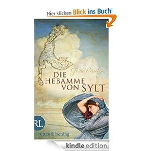 Die Hebamme von Sylt: Historischer Roman