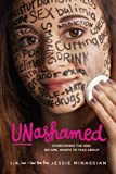 Jessie Minassian Unashamed: Overcoming the Sins No Girl Wants to Talk about