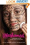 Unashamed: Overcoming the Sins No Gir...