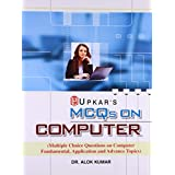 MCQs Multiple Choice Questions on Computer Fundamental, Application and Advance Topics 01 Edition price comparison at Flipkart, Amazon, Crossword, Uread, Bookadda, Landmark, Homeshop18