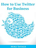 img - for How to Use Twitter for Business book / textbook / text book