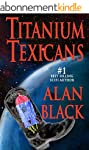 Titanium Texicans (English Edition)