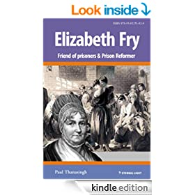 Elizabeth Fry (Eternal Light Biographies Book 1)